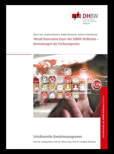"""Titelbild Monographie Band 6 """"Retail Innovation Days"""" der DHBW Heilbronn - Kernaussagen der Fachsymposien"""