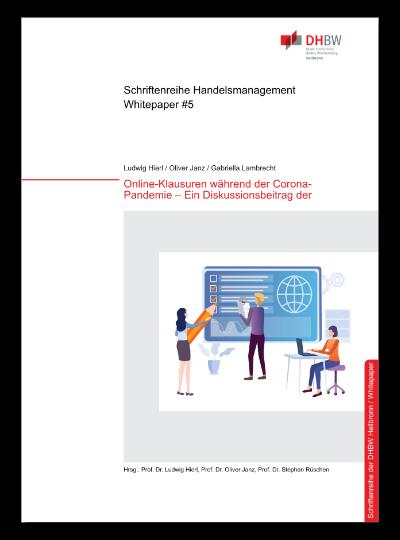 Cover Whitepaper #5 Online Klausuren während der Corona-Pandemie - Ein Diskussionsbeitrag der DHBW Heilbronn